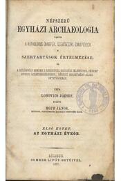 Népszerű egyház archeologia I-II-III. kötet - Régikönyvek