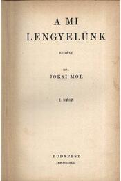 A mi lengyelünk I-II. - Régikönyvek