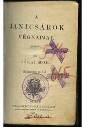 A janicsárok végnapjai - Régikönyvek