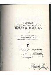 A Ludas vadászkülömítményről szóló krónikás ének - Régikönyvek