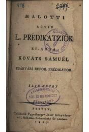 Halotti rövid L. prédikátziók I. - Régikönyvek