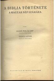 A Biblia története a magyar nép számára - Régikönyvek