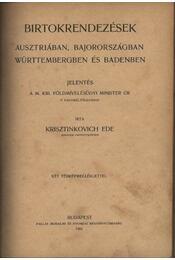 Birtokrendezések Ausztriában, Bajorországban Württembergben és Badenben - Régikönyvek