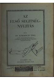 Az elsősegélynyújtás - Régikönyvek