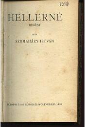 VIII. Henrik Vilmos; Hellerné - Régikönyvek
