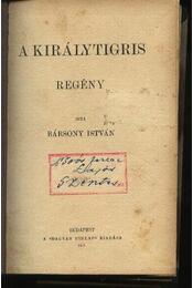 A királytigris - Régikönyvek
