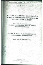 A fácán gazdasági jelentősége az 1937/38. évi országos vizsgálat eredményei alapján - Adatok a hazai fácánok élősködő faunájának ismeretéhez - Régikönyvek