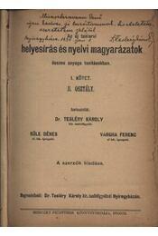 Helyesírás és nyelvi magyarázatok - Régikönyvek