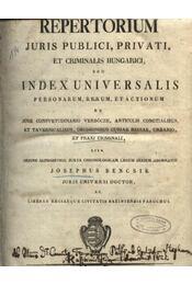 Repertorium juris publici, privati, et criminalis hungarici, seu universalis personarum, rerum, et actiononum - Régikönyvek