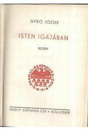 Isten igájában I-II. kötet egyben - Régikönyvek