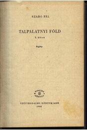 Talpalatnyi föld I-II. kötet - Régikönyvek
