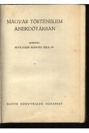 Magyar történelem anekdótákban - Régikönyvek