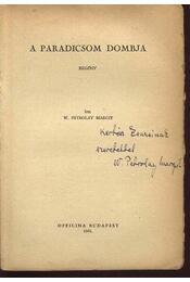 A paradicsom dombja (dedikált) - Régikönyvek