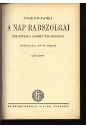A Nap rabszolgái I-II. kötet - Régikönyvek