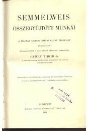 Semmelweis összegyűjtött munkái - Régikönyvek