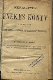 Keresztyén énekes könyv (1903) - Régikönyvek