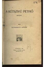 A kétszivü Pethő; A karakélerek alkonya - Régikönyvek