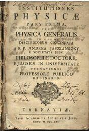 Institutiones Physicae I-II. pars - Régikönyvek