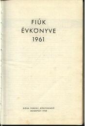 Fiúk évkönyve 1961 - Régikönyvek