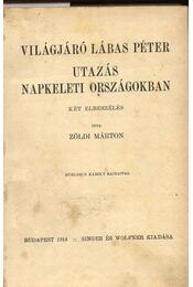 Világjáró Lábas Péter - Utazás napkeleti oszágokba - Régikönyvek