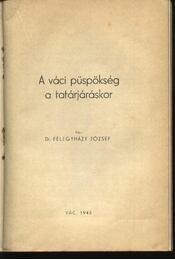A váci püspökség a tatárjáráskor, Egyházmegyénk a török uralom végén, Dvornikovits Mihály püspöksége - Régikönyvek