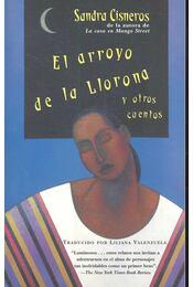 El arrayo de la Llorona - CISNEROS, SANDRA - Régikönyvek