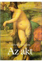 Az akt - Clark, Kenneth - Régikönyvek