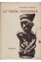 Az örök vadember - Cocchiara, Giuseppe - Régikönyvek