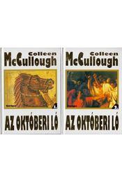 Az októberi ló I-II. kötet - Colleen McCULLOUGH - Régikönyvek