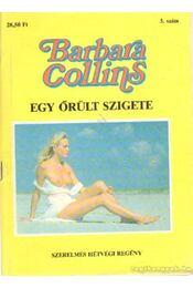 Egy őrült szigete - Collins, Barbara - Régikönyvek