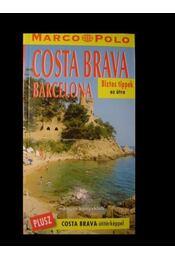 Costa Brava - Barcelona - Régikönyvek