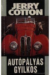 Autópályás gyilkos - Cotton, Jerry - Régikönyvek