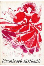 Táncoskedvű Tűztündér - Régikönyvek