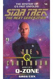 Star Trek - The Next Generation - The  Continuum: Q-Zone - Cox, Greg - Régikönyvek