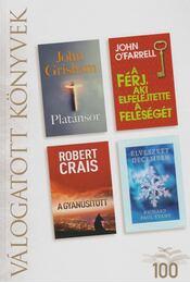 Platánsor / A férj, aki elfelejtette a feleségét / A gyanúsított / Elveszett december - Crais, Robert, O'Farrell, John, Richard Paul Evans, John Grisham - Régikönyvek
