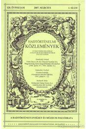 Hadtörténelmi Közlemények 2007. Március 120. Évfolyam/ 1. szám - Csákváry Ferenc - Régikönyvek