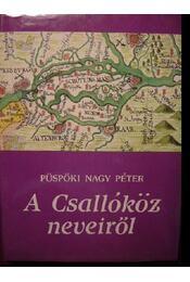 A Csallóköz neveiről - Régikönyvek