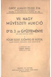 VII. Nagy művészeti aukció - Csányi Károly - Régikönyvek