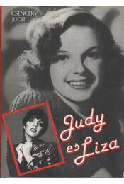 Judy és Liza - Csengery Judit - Régikönyvek