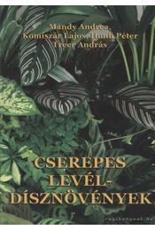 Cserepes levéldísznövények - Régikönyvek