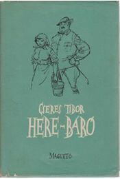 Here-báró - Cseres Tibor - Régikönyvek
