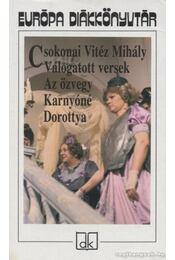 Válogatott versek / Az özvegy Karnyóné / Dorottya - Csokonai Vitéz Mihály - Régikönyvek