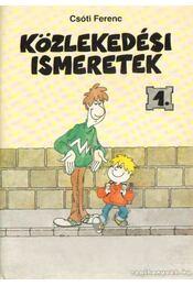 Közlekedési ismeretek 1. - Csóti Ferenc - Régikönyvek