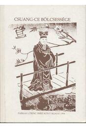 Csuang-ce bölcsessége - Régikönyvek