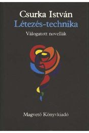 Létezés-technika - Csurka István - Régikönyvek