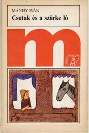 Csutak és a szürke ló - Régikönyvek