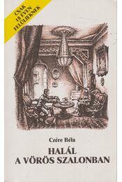 Halál a vörös szalonban - Czére Béla - Régikönyvek