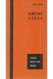 Krúdy Gyula - Czére Béla - Régikönyvek