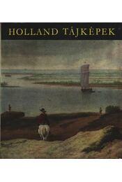 Holland tájképek - Czobor Ágnes - Régikönyvek