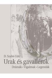 Urak és gavallérok - D. Szabó Endre - Régikönyvek